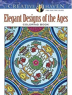 Creative Haven Elegant Designs Of The Ages Coloring Book Adult