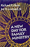 A New Day for Family Ministry, Olson, Richard P. and Leonard, Joe H., Jr., 1566991668
