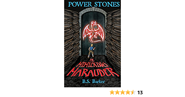 Ebook Power Stones The Mimicking Marauder Power Stones Series Book 2 By Bs Barker
