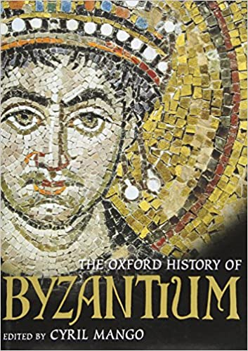 The Oxford History of Byzantium: Amazon.es: Mango, Cyril: Libros en idiomas extranjeros