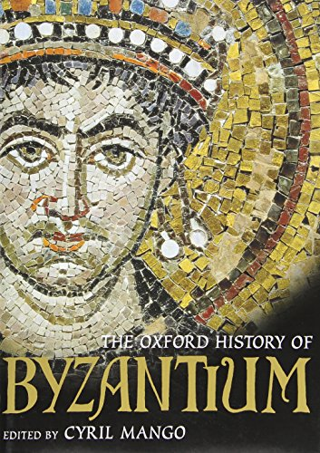 (The Oxford History of Byzantium)