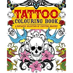 Tattoo Colouring Book: A Fantastic Selection of Exciting Imagery by Arcturus Publishing (2013) Paperback