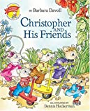 img - for Christopher and His Friends book / textbook / text book
