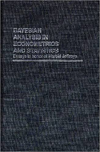 bayesian analysis in econometrics and statistics essays in honor  bayesian analysis in econometrics and statistics essays in honor of harold jeffreys