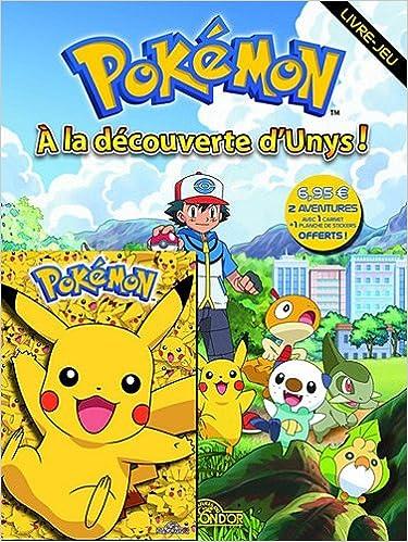 En ligne téléchargement gratuit Pokémon : A la découverte d'Unys ! pdf ebook