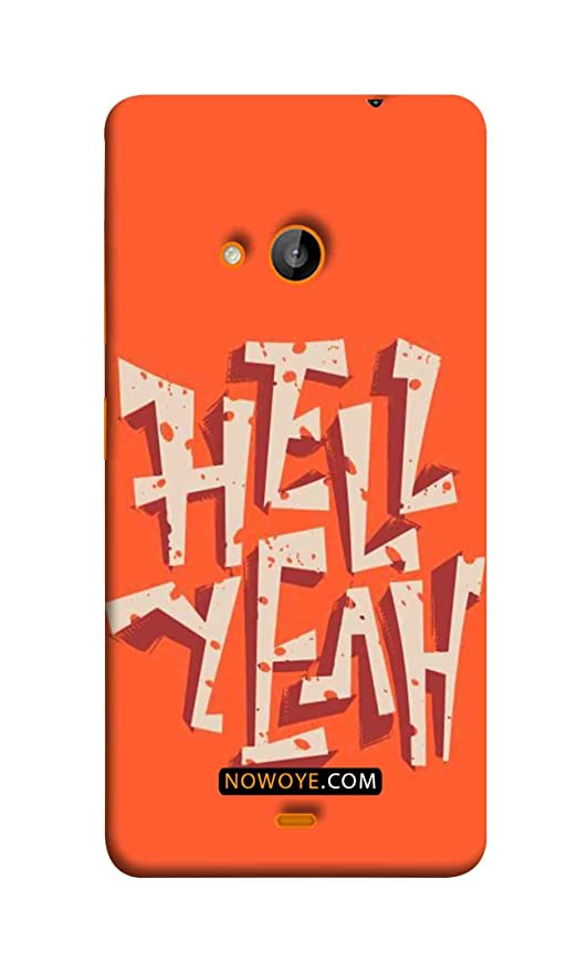 release date 5b95d cfd87 Now Oye Lumia 730 - Hell Yeah Mobile Cover: Amazon.in: Electronics