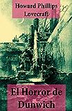 El Horror de Dunwich (texto completo, con índice activo)