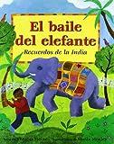 img - for El Baile del Elefante: Recuerdos de La India (Spanish Edition) book / textbook / text book