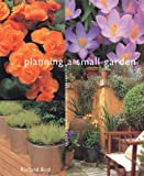 Planning a Small Garden, Richard Bird, 1579590357