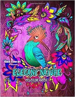 Amazon Elegant Nature Coloring Book 9781544648224 Karlon Douglas Books