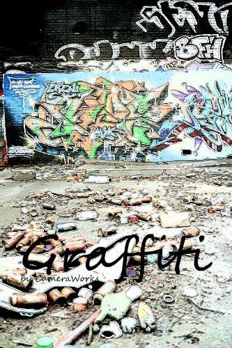 Graffiti (CameraWorks Book 3)