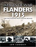 img - for Flanders 1915 (Images of War) book / textbook / text book