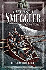 The Life of a Smuggler (Fact and Fictions) Kindle Edition