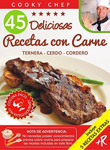 45 Deliciosas Recetas Con Carne Ternera Cerdo Cordero