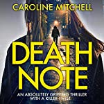 Death Note | Caroline Mitchell