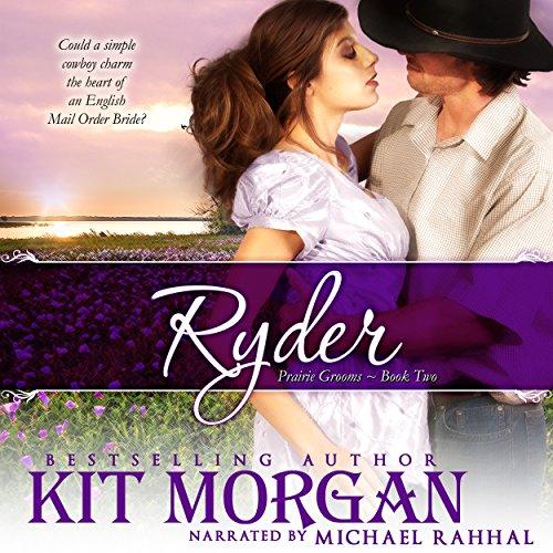 Ryder: Prairie Grooms, Book Two