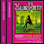 Killing Pretty | Richard Kadrey