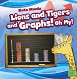 Lions and Tigers and Graphs! Oh My!, Jennifer M. Besel, 1429663413