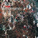 Patrick Weidmann, Patrick Weidmann, 303764236X