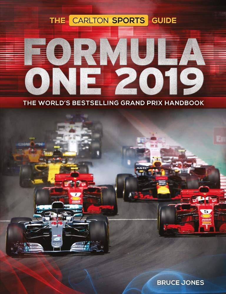 Formula One 2019: The Worlds Bestselling Grand Prix Handbook ...