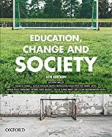 Education, Change and Society, 4th Edition Front Cover