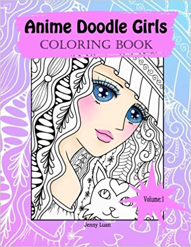 Amazon Com Anime Doodle Girls Coloring Book Doodle Coloring Book