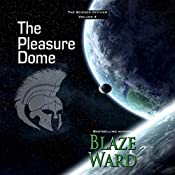 The Pleasure Dome: The Science Officer, Book 4 | Blaze Ward