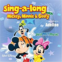 Sing Along with Mickey, Minnie and Goofy: Adeline (ADD-uh-line)