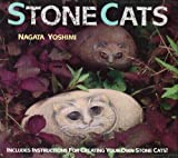 img - for Stone Cats: Includes Instructions for Creating Your Own Stone Cats by Yoshimi Nagata (1993-03-24) book / textbook / text book