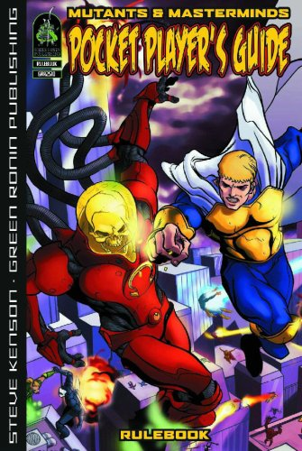 Mutants & Masterminds: Pocket Player's Guide (Mutants & Masterminds d20 Superhero Roleplaying) (Masterminds Pocket Players Guide)
