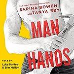Man Hands | Tanya Eby,Sarina Bowen