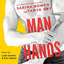 Man Hands Audiobook by Tanya Eby, Sarina Bowen Narrated by Luke Daniels, Erin Mallon