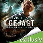 Gejagt (Chronik des Eisernen Druiden 6) | Kevin Hearne