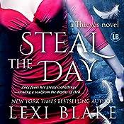 Steal the Day: Thieves #2   Lexi Blake