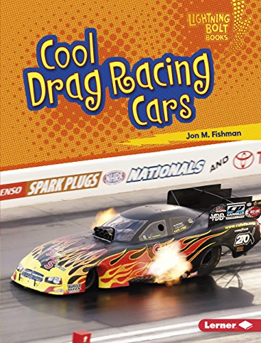 Cool Drag Racing Cars (Lightning Bolt Books: Awesome Rides) by Lerner Pub Group