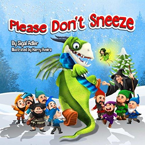 Read Online Please Don't Sneeze (Book for kids) ebook