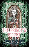 The Prince's Plight (The Balderdash Saga Book 2)