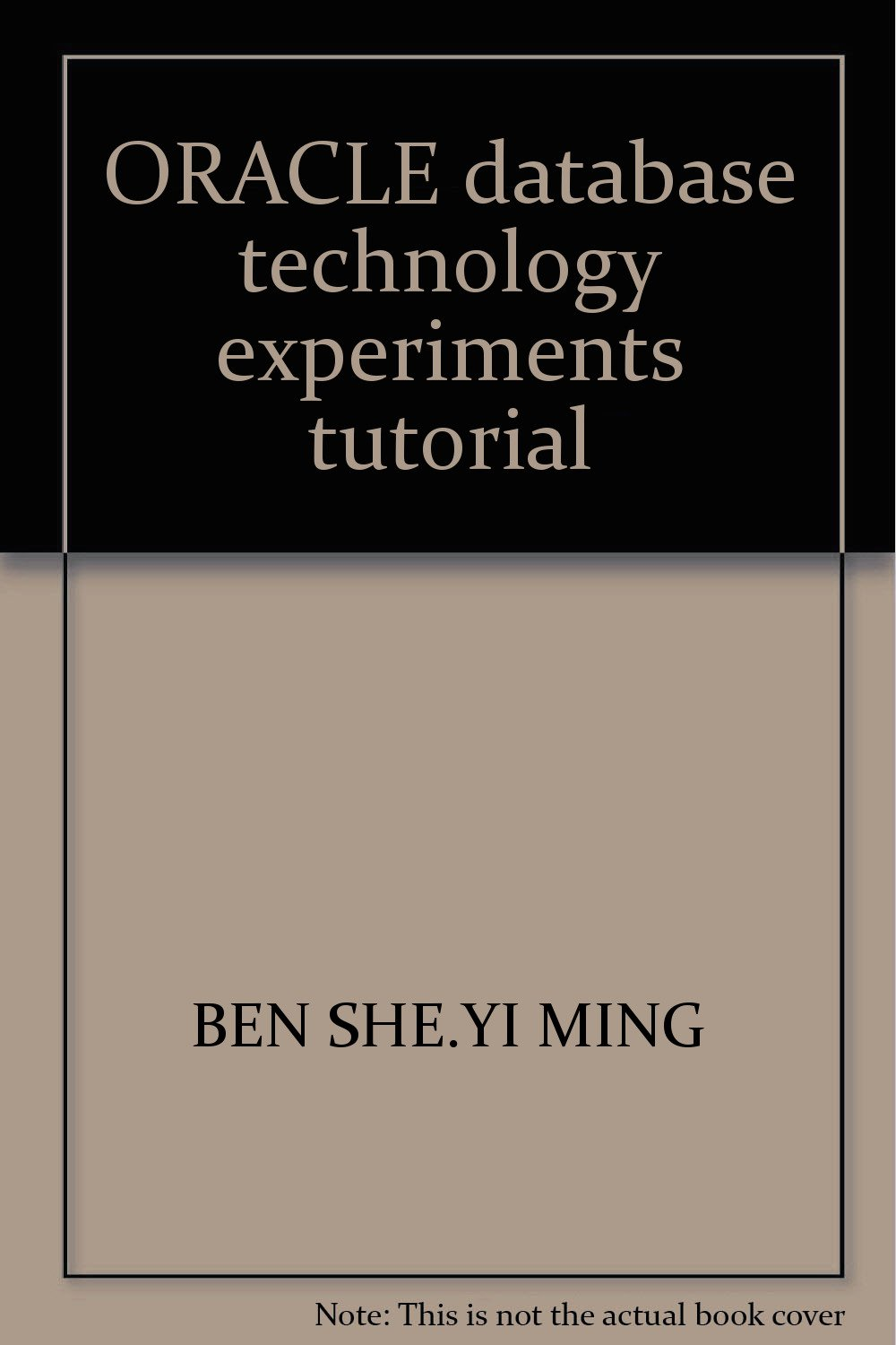 ORACLE database technology experiments tutorial: BEN SHE YI MING