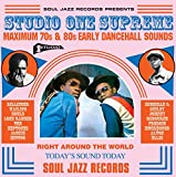 [Soul Jazz Records Presents] Studio One Supreme: Maximum 70s & 80s Early Dancehall Sounds