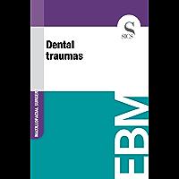 Dental Traumas (English Edition)