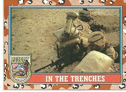 Desert Storm In The Trenches Card # 169