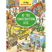 My Big Wimmelbook—At the Construction Site