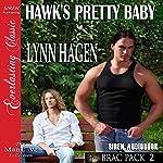 Hawk's Pretty Baby: Brac Pac 2 | Lynn Hagen