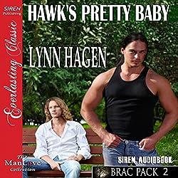 Hawk's Pretty Baby