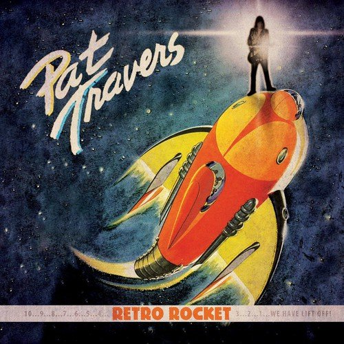 Retro Rocket (The Best Of Pat Travers)