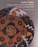 Native Paths, Allen Wardwell, 0300086415