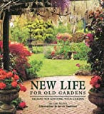New Life for Old Gardens, Allan Seale, 1843303124