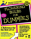 Flowering Bulbs for Dummies, National Gardening Association Staff and Judy Glattstein, 0764551035