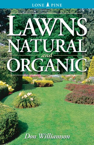 Lawns: Natural And Organic (Lone Pine)