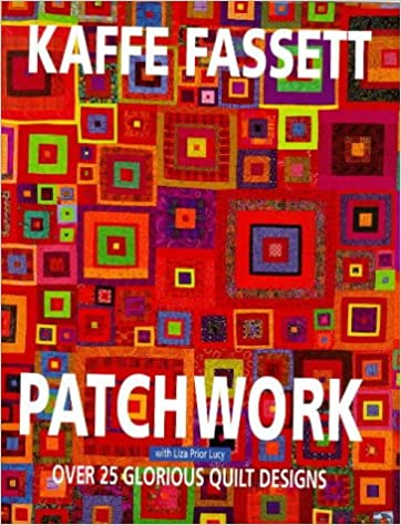 a253bcc1a6b50d Patchwork  Over 25 Glorious Quilt Designs  Over 25 Glorious Designs ...